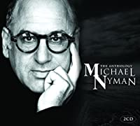 Nyman: the Anthology