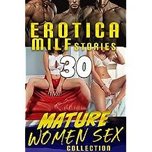 MATURE WOMEN SEX COLLECTION : 30 EROTICA MILF STORIES