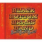 BLACK BOTTOM BRASS BAND Best!Best!Best!