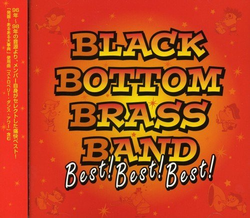 BLACK BOTTOM BRASS BAND Best!Best!Best!