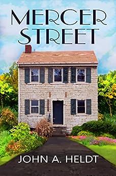 Mercer Street (American Journey Book 2) by [Heldt, John A.]