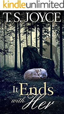 It Ends with Her (Becoming the Wolf Book 5)