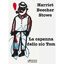 La capanna dello zio Tom (Maree) (Italian Edition)