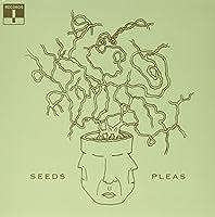 Seeds / Pleas [Analog]