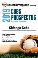 Chicago Cubs 2019: A Baseball Companion