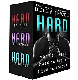 Hard: Hard to Fight, Hard to Break, Hard to Forget (Alpha Heart) by [Jewel, Bella]