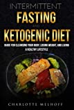 Best ボディCleansings - Intermittent Fasting and the Keto Diet: Guide Review