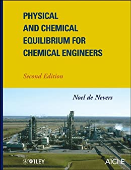 [de Nevers, Noel]のPhysical and Chemical Equilibrium for Chemical Engineers