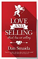 Love and Selling: Suck less at selling
