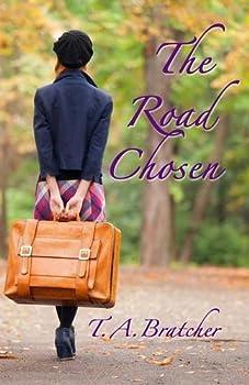 The Road Chosen