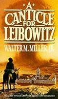 A Canticle For Leibowitz: Book One: The Saint Leibowitz Series (Saint Leibowtiz)