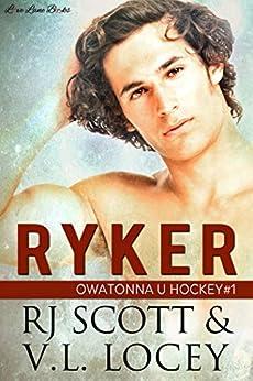 Ryker (Owatonna Book 1) by [Scott, RJ, Locey, V.L.]
