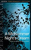 Cover of A Midsummer Night's Dream: Arden Performance Editions