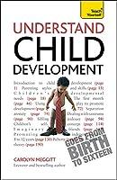 Understand Child Development (Teach Yourself)