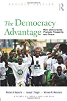 The Democracy Advantage (Council on Foreign Relations (Routledge))