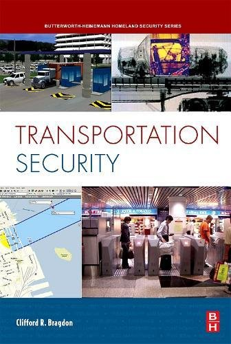 Download Transportation Security (Butterworth-heinemann Homeland Security) 0750685492