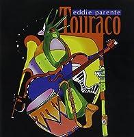 Touraco by Eddie Parente (2002-11-25)