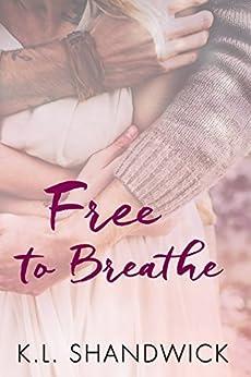 Free to Breathe by [Shandwick, K. L.]