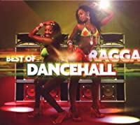 Best of Ragga Dancehall