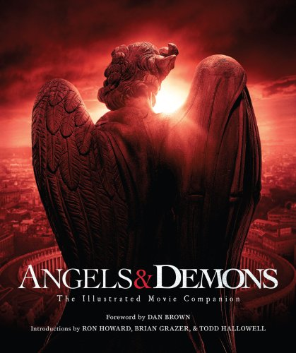 Angels & Demons:The Illustrated Movie Companion: (Robert Langdon Book 1)