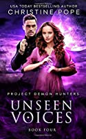Unseen Voices (Project Demon Hunters)