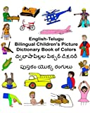 English-telugu Bilingual Children's Picture Dictionary Book of Colors (Freebilingualbooks.Com)