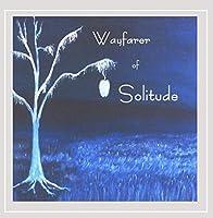 Wayfarer of Solitude