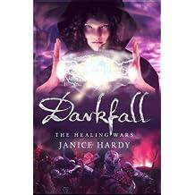 Darkfall (The Healing Wars, Book 3)