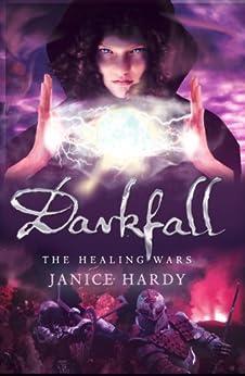 Darkfall (The Healing Wars, Book 3) by [Hardy, Janice]