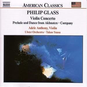 Violin Concerto / Prelude & Dance From Akhnaten