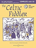 The Celtic Fiddler - Complete + Cd: Violin and Piano (Fiddler Collection)