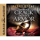 There's a Crack in Your Armor: Key Strategies to Stay Protected and Win Your Spiritual Battles, Includes PDF