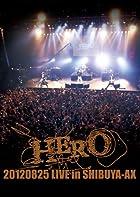 20120825 LIVE in SHIBUYA-AX [DVD]()