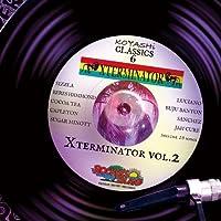 XTERMINATOR vol.2