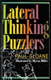 Lateral Thinking Puzzlers by Sloane Paul New edition (1992)