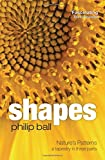 Shapes: Nature's Patterns: A Tapestry in Three Parts (Natures Patterns)