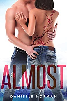 Almost (Iron Orchids Book 2) by [Norman, Danielle]