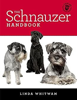 The Schnauzer Handbook: Your Questions Answered (Canine Handbooks) by [Whitwam, Linda]
