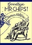 Good-bye, Mr. Chips (English Edition)