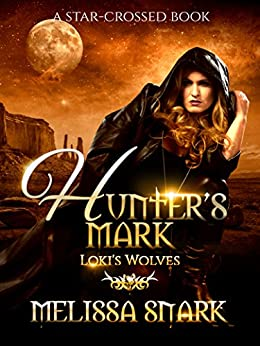 Hunter's Mark: Loki's Wolves (Ragnarok: Doom of the Gods Book 5) by [Snark, Melissa, MacKnight, M.S.]