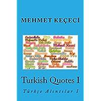 Turkish Quotes I: Tuerkçe Alintilar I