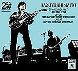 KAZUYOSHI SAITO 25th Anniversary Live 1993-2018 25<26 〜これからもヨロチクビーチク〜 Live at 日本武道館 2018.09.07