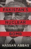 Pakistan's Nuclear Bomb [Hardcover] [Jan 01, 2018] HASSAN ABBAS