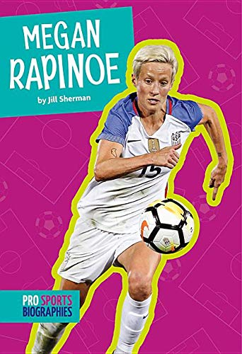 Megan Rapinoe (Pro Sports Biographies)