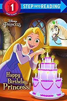 [Liberts, Jennifer]のHappy Birthday, Princess! (Disney Princess) (Step into Reading)