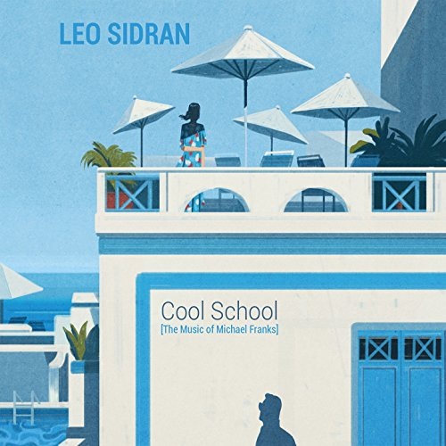 Cool School (The Music of Mich...