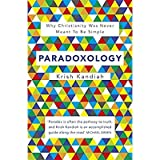 Paradoxology: Why Christianity Was Never Meant to Be Simple [並行輸入品] 画像