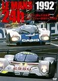 1992 ル・マン24時間 ル・マンに挑んだ日本車/トヨタ、プジョー最強のV10対決 [DVD]