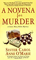 A Novena For Murder (Sister Mary Helen Mysteries)