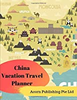 China Vacation Travel Planner
